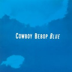 Album Original Soundtrack 3 - Cowboy Bebop