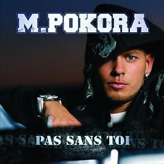 Album Pas Sans Toi - M. Pokora