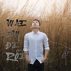 Album Mai Em Đi Rồi (Single) - Khúc Quang Phi