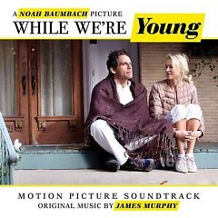 While We're Young OST - Various Artists