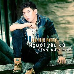 Album Người Yêu Cũ Tình Yêu Mới - Đoàn Việt Phương