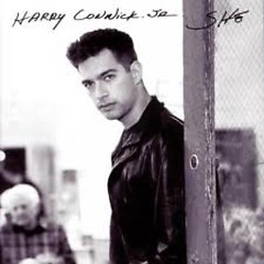 She - Harry Connick,Jr