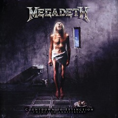 Countdown To Extinction Twentieth (Anniversary) - CD1 - Megadeth