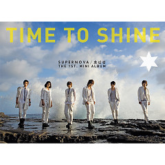 시간의 진가를 발휘할 / Time To Shine - Supernova