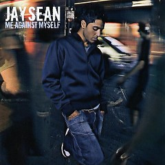 Me Against Myself - Jay Sean