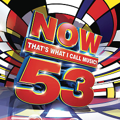 Now Thats What I Call Music 53 - Various Artists