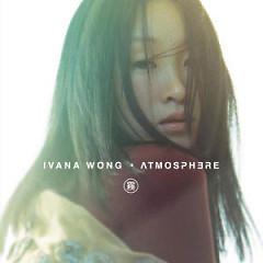 Atmosphere - Vương Uyển Chi