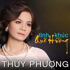 Album Tình Khúc Quê Hương - Thúy Phượng