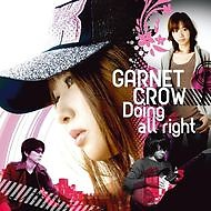 Doing All Right - Garnet Crow