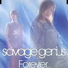 Forever... - Savage Genius