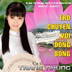 Trò Chuyện Với Dòng Sông - Trang Nhung