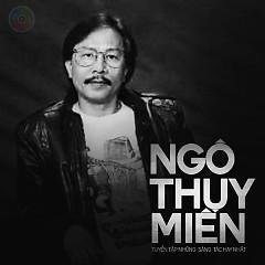Album Tuyển Tập Những Sáng Tác Hay Nhất Của Ngô Thụy Miên - Various Artists