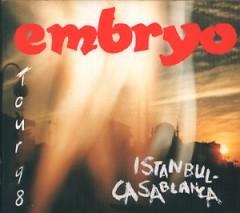 Tour 98 Istanbul - Casablanca (CD1) - Embryo