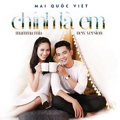 Chính Là Em (Single) - Mai Quốc Việt