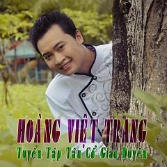 Tuyển Tập Tân Cổ Giao Duyên - Hoàng Việt Trang