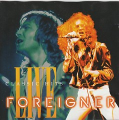 Classic Hits Live - Foreigner
