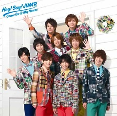 Come On A My House - Hey! Say! JUMP