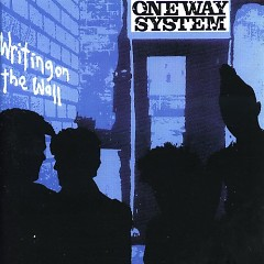 Writing On The Wall - One Way System