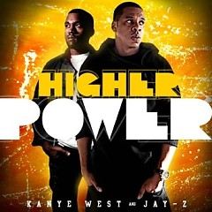 Higher Power (CD1) - Kanye West,Jay-Z