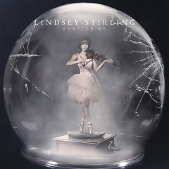 Shatter Me (Deluxe Edition) - Lindsey Stirling