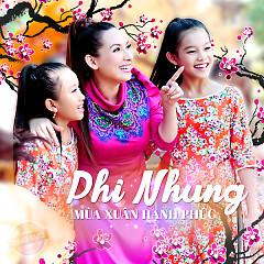 Mùa Xuân Hạnh Phúc - Phi Nhung