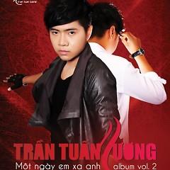 Album Một Ngày Em Xa Anh - Trần Tuấn Lương