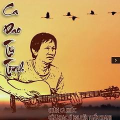 Ca Dao Tự Tình (Chùm Ca Khúc Của Nguyễn Tuấn Khanh) - Various Artists
