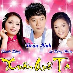 Xuân Quê Ta - Đoàn Minh