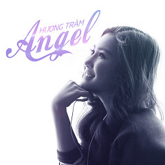 Album Angel (Single) - Hương Tràm