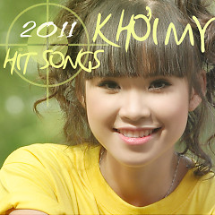Album 2011 Hit Songs - Khởi My
