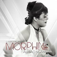 Morphine (Single) - Âu Bảo Ngân