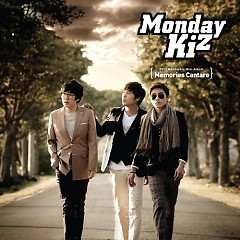 Memories Cantare - Monday Kiz