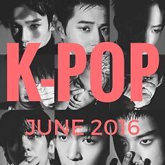 Nhạc Hot Hàn Tháng 6/2016 - Various Artists