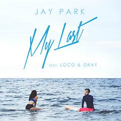 My Last - Jay Park