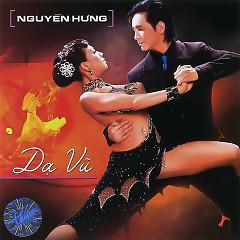 Album Dạ Vũ - Nguyễn Hưng