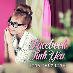 Album Facebook Tình Yêu - Lyna Thùy Linh
