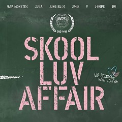 Skool Luv Affair - Bangtan Boys