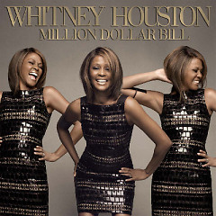 Million Dollar Bill - Single - Whitney Houston