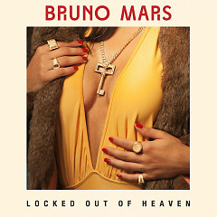 Locked Out Of Heaven (Single) - Bruno Mars