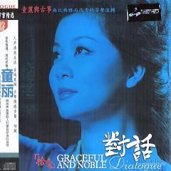 Album 对话11-童丽与古筝/ Đối Thoại 11 - Đồng Lệ Và Đàn Tranh (CD2) - Đồng Lệ