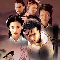 仙剑奇侠传 (电视剧原声)/ Tiên Kiếm Kỳ Hiệp Truyện (TV Soundtrack) - Various Artists