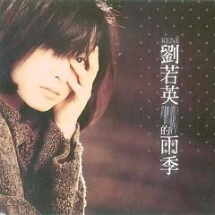 Album 雨季/ Mùa Mưa - Lưu Nhược Anh