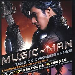 2008世界巡迴演唱会影音全纪录/ 2008 Music-Man World Tour (CD2) - Vương Lực Hoành