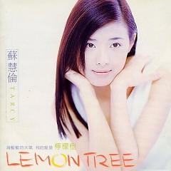 柠檬树/ Lemon Tree - Tô Huệ Luân