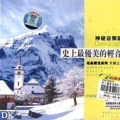 Album 史上最优美的轻音乐/ Nhạc Nhẹ Đẹp Nhất Lịch Sử (CD2) - Various Artists