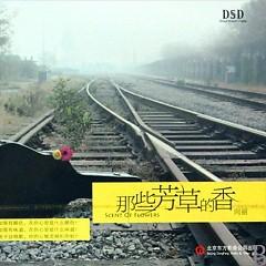 Album 那些芳草的香/ Những Mùi Hương Hoa Cỏ Ấy - Hướng Lệ