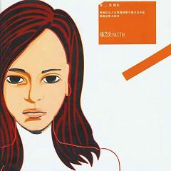 Album 第一张精选/ Tuyển Chọn Đĩa Thứ Nhất (CD1) - Dương Nãi Văn