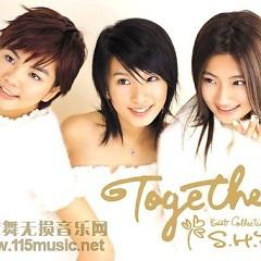 Together(新歌.精选) - S.H.E