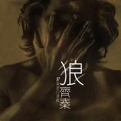 Album 狼(97黄金自选辑)/ Sói (Tuyển Chọn Hoàng Kim Năm 97) - Tề Tần