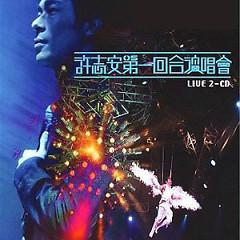 第一回合演唱会/ Đêm Nhạc Hồi  Thứ Nhất (CD3) - Hứa Chí An